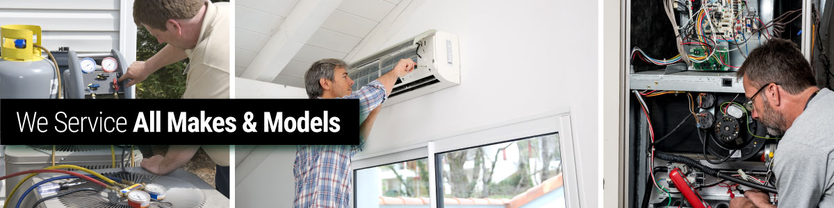 We Servcie all makes and models of heating and cooling systems